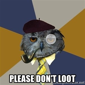 Art Professor Owl -  Please don't loot