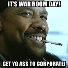 Denzel Washington Cigarette - It's War Room Day! Get Yo Ass to Corporate!