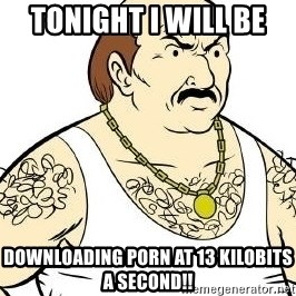 Aqua Teen Carl - Tonight i will be  Downloading Porn at 13 kilobits a second!!