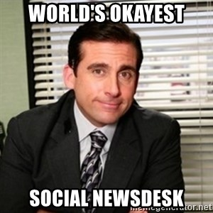 Michael Scott - World's Okayest  Social Newsdesk