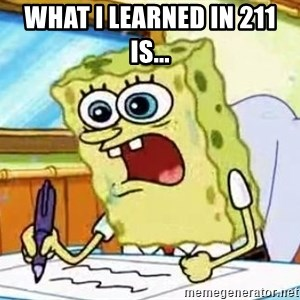 Spongebob What I Learned In Boating School Is - What i learned in 211 is...