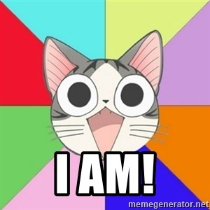 Nya Typical Anime Fans  -  I AM!