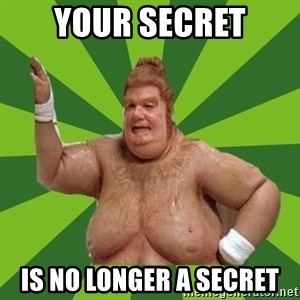 Fat Bastard - Your secret Is no longer a secret