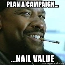 Denzel Washington Cigarette - plan a campaign... ...nail value