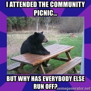 waiting bear - I attended the community picnic... But why has everybody else run off?