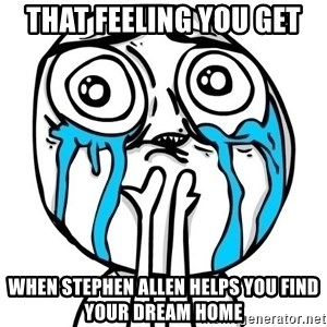 CuteGuy - that feeling you get when stephen allen helps you find your dream home