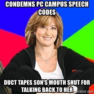 Sheltering Suburban Mom - Condemns PC campus speech codes Duct tapes son's mouth shut for talking back to her
