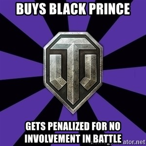 World of Tanks - Buys black prince Gets penalized for no involvement in battle