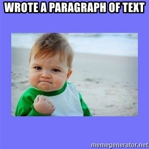 Baby fist - Wrote a paragraph of text