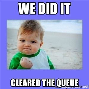 Baby fist - WE DID IT CLEARED THE QUEUE