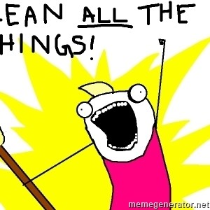 clean all the things -