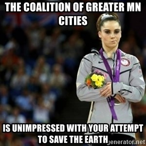 unimpressed McKayla Maroney 2 - The Coalition of Greater MN Cities Is Unimpressed With Your Attempt to Save the Earth