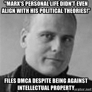 """Stefan Molyneux  - """"marx's personal life didn't even align with his political theories!"""" files dmca despite being against intellectual property"""