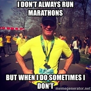 MikeRossiCheat - I don't always run marathons but when I do sometimes I don't
