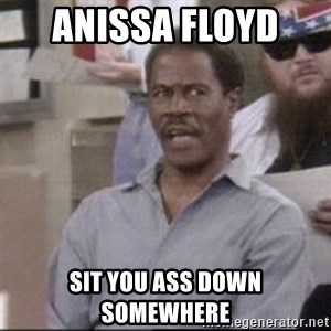 Martin Angry Man - anissa Floyd  sit you ass down somewhere