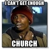 Dave Chapelle crackhead - I can't get enough Church