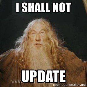 You shall not pass - I Shall not UPDATE