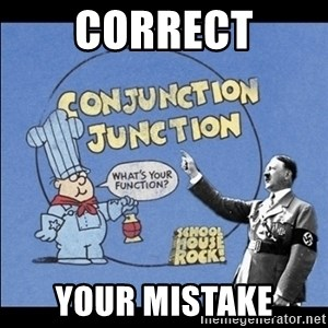Grammar Nazi - CORRECT YOUR MISTAKE