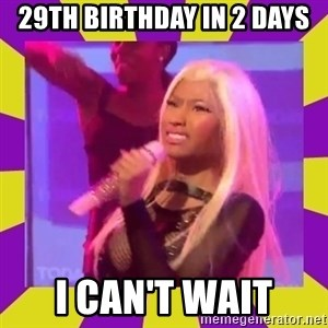 Nicki Minaj Constipation Face - 29TH BIRTHDAY IN 2 DAYS I CAN'T WAIT