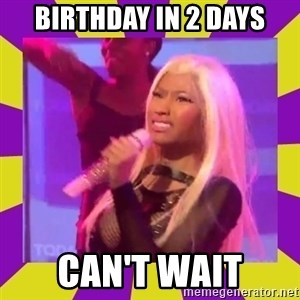 Nicki Minaj Constipation Face - BIRTHDAY IN 2 DAYS CAN'T WAIT