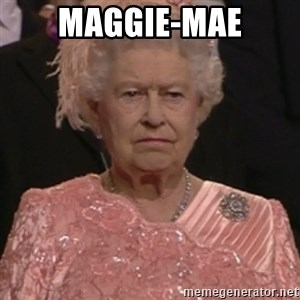 the queen olympics - Maggie-Mae