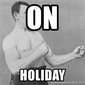 Overly Manly Man, man - on holiday