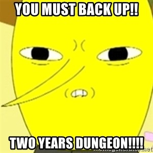 LEMONGRAB - You must back up!! Two years DUNGEON!!!!