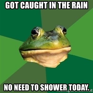 Foul Bachelor Frog - got caught in the rain no need to shower today.