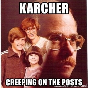 Family Man - Karcher  Creeping on the posts