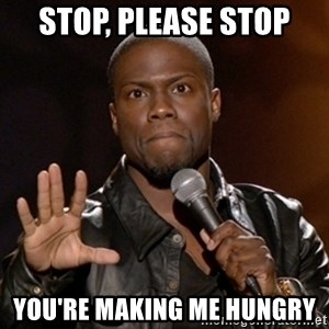 Kevin Hart - Stop, Please Stop You're making me Hungry