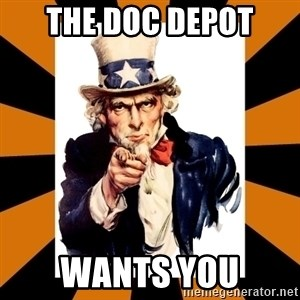 Uncle sam wants you! - The DOC DEPOT wants you