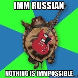 Aspiring Musician Turtle - imm russian nothing is immpossible