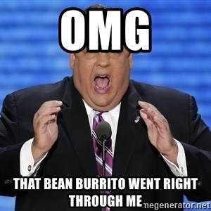 Hungry Chris Christie - OMG That bean burrito went right through me