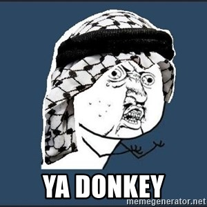 y-u-so-arab -  Ya DONKEY