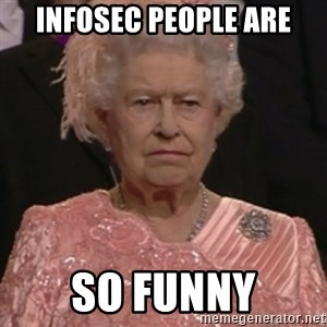 the queen olympics - InfoSec People are so funny