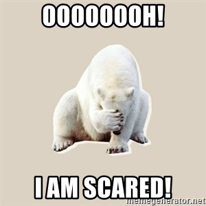 Bad RPer Polar Bear - oooooooh! I am scared!