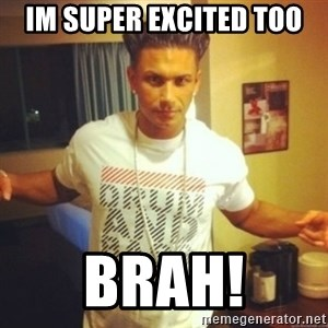Drum And Bass Guy - im super excited too  brah!