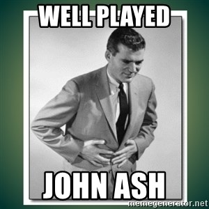 well played - well played john ash