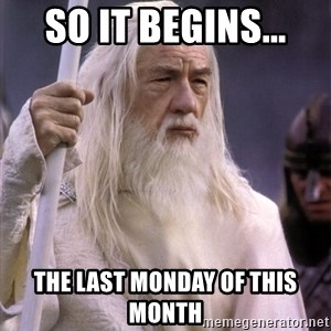 White Gandalf - so it begins... the last monday of this month