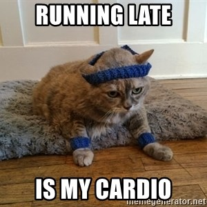 Exercise Cheeseburger - running late is my cardio