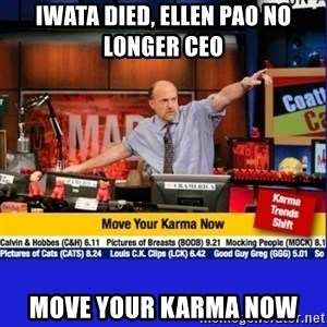 Move Your Karma - iwata died, ellen pao no longer ceo move your karma now