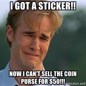 Crying Man - I got a sticker!! Now I can't sell the coin purse for $50!!!