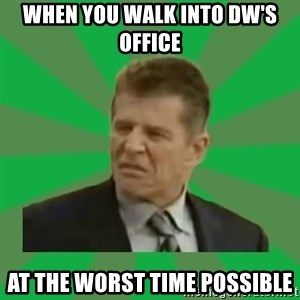 Disgusted Caco Antibes - WHEN YOU WALK INTO DW'S OFFICE AT THE WORST TIME POSSIBLE