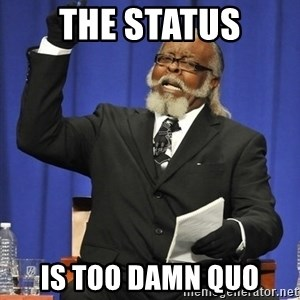 Jimmy Mac - The status is too damn quo