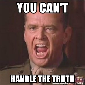 Jack Nicholson - You can't handle the truth! - You Can't  Handle the truth