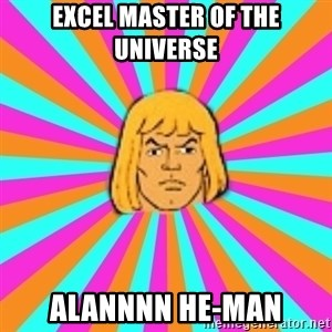 He-Man - Excel Master of The Universe ALANNNN HE-MAN