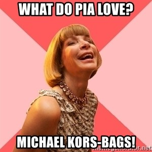 Amused Anna Wintour - What do Pia Love? Michael Kors-bags!