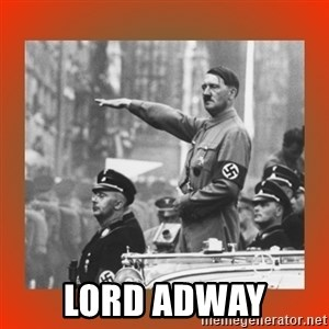 Heil Hitler -  LORD ADWAY