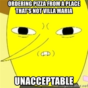 LEMONGRAB - Ordering Pizza From a Place That's Not Villa Maria UNACCEPTABLE