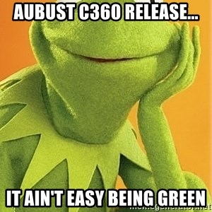 Kermit the frog - Aubust C360 Release... It Ain't Easy Being Green